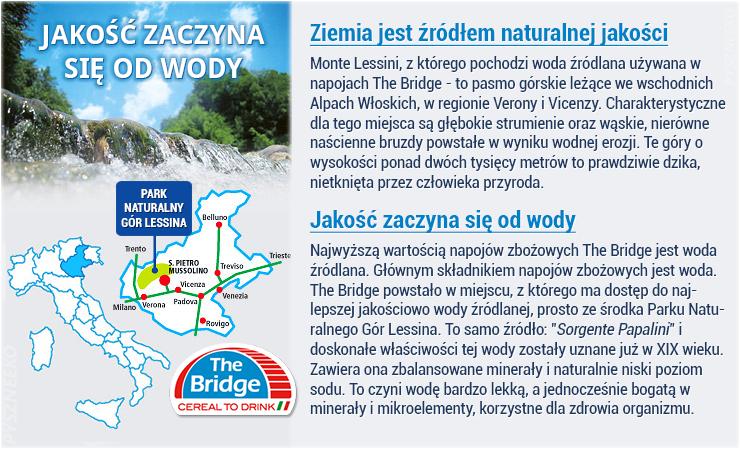 W napojach The Bridge użyta jest wysokiej jakości woda źródlana.